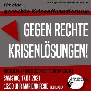 """+++ Zugtreffpunkt: Samstag, 17.04. um 15:55 Uhr vor dem Tübinger HBF +++ Das Bündnis """"Gemeinsam & Solidarisch gegen Rechts Reutlingen und Tübingen"""", bei dem auch wir als OTFR aktiver Teil sind, ruft für den 17. April ab 16:30 Uhr zu einer Kundgebung an der Marienkirche, Reutlingen auf. Anschließend wird es Protest gegen die rechten Krisenlöser von """"Eltern stehen auf"""" geben. Unter dem Motto """"Gegen rechte Krisenlösungen – für eine gerechte Krisenfinanzierung"""" wollen wir darauf aufmerksam machen, dass Arbeiter*innen in dieser Krise die Hauptlast tragen, während die Reichen und Großfirmen profitieren und hohe Gewinne erzielen. Viele Menschen haben Angst um ihre finanzielle Zukunft, müssen mit Kurzarbeiter*innengeld ihre Familie durch die Krise bringen oder schauen als Auszubildende einer ungewissen Zukunft entgegen. Das wahre Problem dieser Gesellschaft ist die ungleiche Verteilung von Gütern und Reichtum; die ungleiche Verteilung von Möglichkeiten, sich vor Corona zu schützen, ins Home Office zu gehen oder dicht an dicht weiterhin am Arbeitsplatz einem erhöhten Ansteckungsrisiko ausgesetzt zu sein. Nicht das Tragen einer Maske oder die Möglichkeit geimpft zu werden. Schließt euch an und fahrt am 17. April gemeinsam mit uns nach Reutlingen! Gegen rechte Krisenlösungen - für einen klassenkämpferischen Antifaschismus!"""